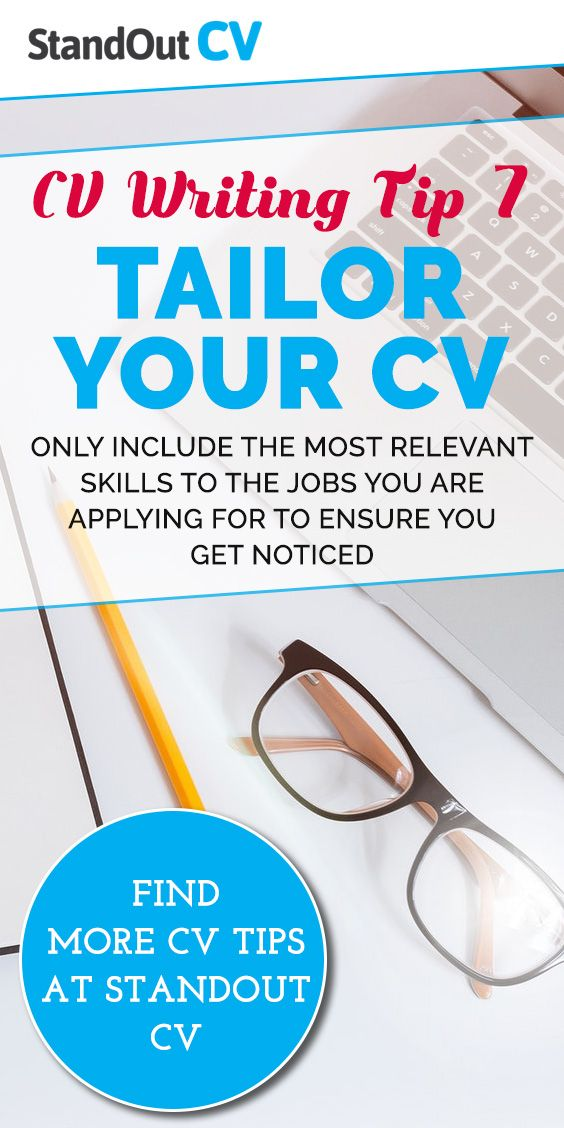 Tailor Your Cv To Match The Requirements Of Your Target Roles As