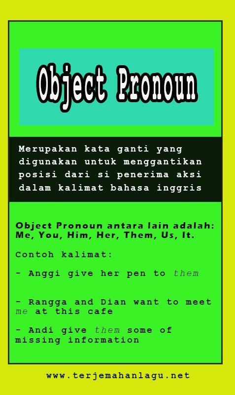 Pengertian Object Pronoun Serta Contoh Kalimat Nya Di Dalam Bahasa Inggris Belajar Bahasa Bahasa Inggris