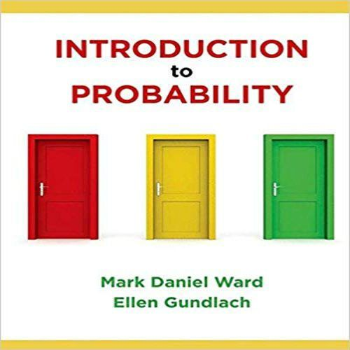 Introduction To Probability 1st Edition By Ward Gundlach Solution Manual Textbook Math Textbook Probability