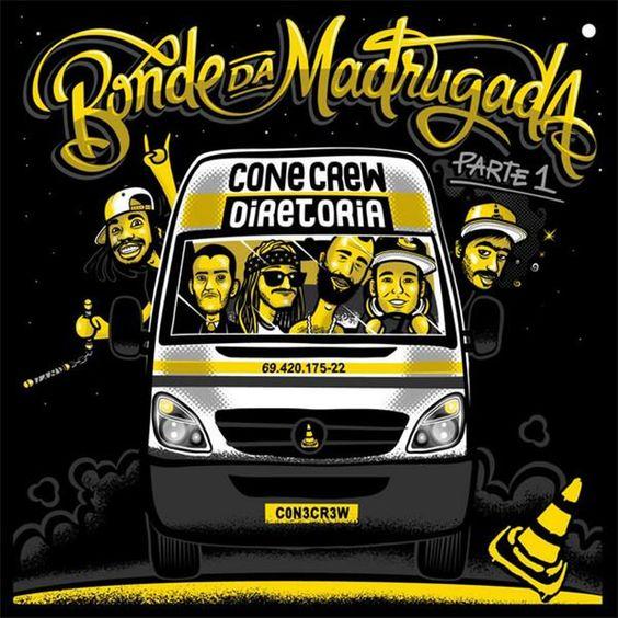 Cone Crew - Bonde Da Madrugada