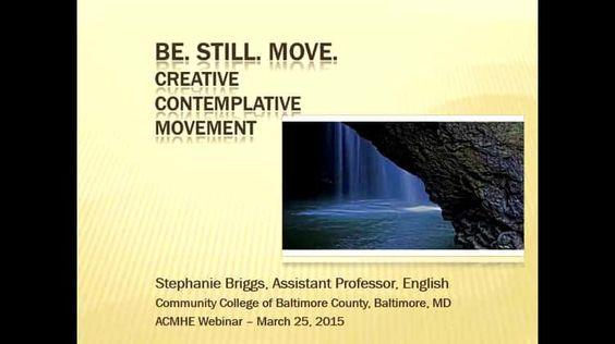 Webinar: Be. Still. Move. Creative Contemplative Movement