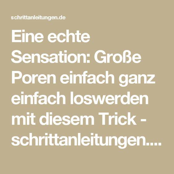 Eine echte Sensation: Große Poren einfach ganz einfach loswerden mit diesem Trick - schrittanleitungen.de