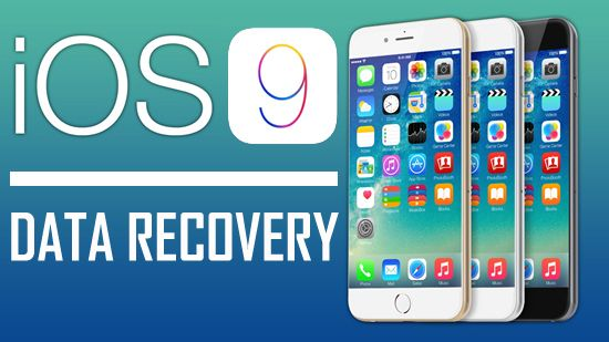 Ios 9 Data Recovery Recover Lost Data After Ios 9 Update Data