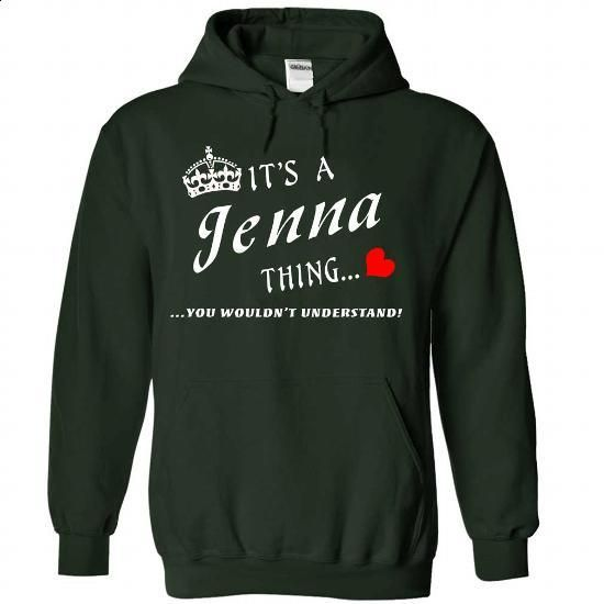 It is a Jenna thing you would not understand - #shirt diy #cheap sweater. PURCHASE NOW => https://www.sunfrog.com/LifeStyle/It-is-a-Jenna-thing-you-would-not-understand-Forest-Hoodie.html?68278