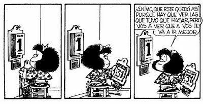 """Mafalda Quotes en Twitter: """"Ánimo, que este quedó así porque hay que ver las que tuvo que pasar, pero vas a ver que a vos te va a ir mejor #MafaldaQuotes https://t.co/h5tHTcbfqi"""""""