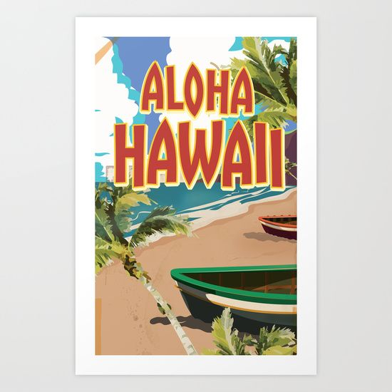 Buy Aloha Hawaii vintage travel poster Art Print by Nick's Emporium . Worldwide shipping available at Society6.com. Just one of millions of high quality products available.