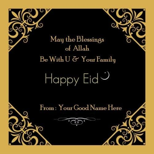 eid mubarak wishes to family and friends image with name edit - eid card templates