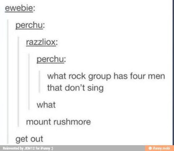 Corny mount Rushmore band joke I laughed wayy too hard at this - joke divorce papers