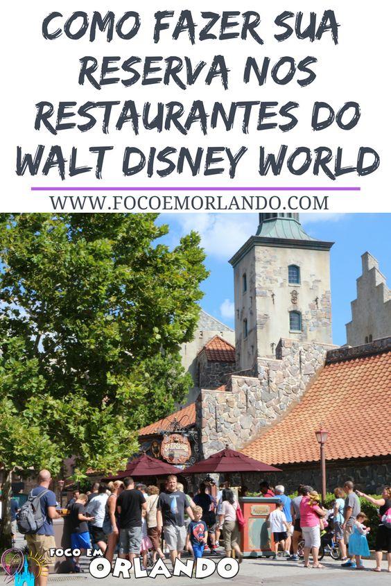 Como fazer sua reserva nos restaurantes do Walt Disney World?