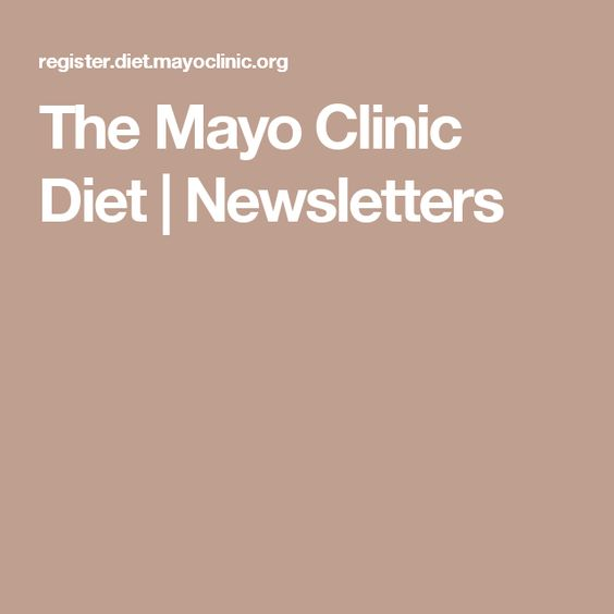 The Mayo Clinic Diet | Newsletters