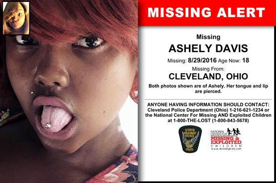 ASHELY DAVIS, Age Now: 18, Missing: 08/29/2016. Missing From CLEVELAND, OH. ANYONE HAVING INFORMATION SHOULD CONTACT: Cleveland Police Department (Ohio) 1-216-621-1234.