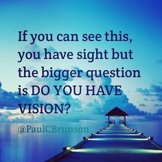 #sight #vision #quotes #optometry