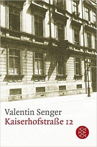 Kaiserhofstraße 12: Amazon.de: Valentin Senger, Peter Härtling: Bücher