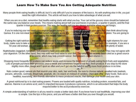 Learn How To Make Sure You Are Getting Adequate Nutrition