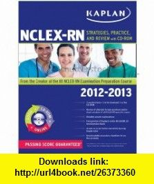 Kaplan nclex-rn strategies practice and review pdf complete