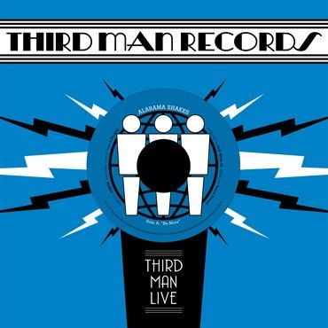 Alabama Shakes on Third Man Records.  Looks like I'll be placing a TMR order soon.