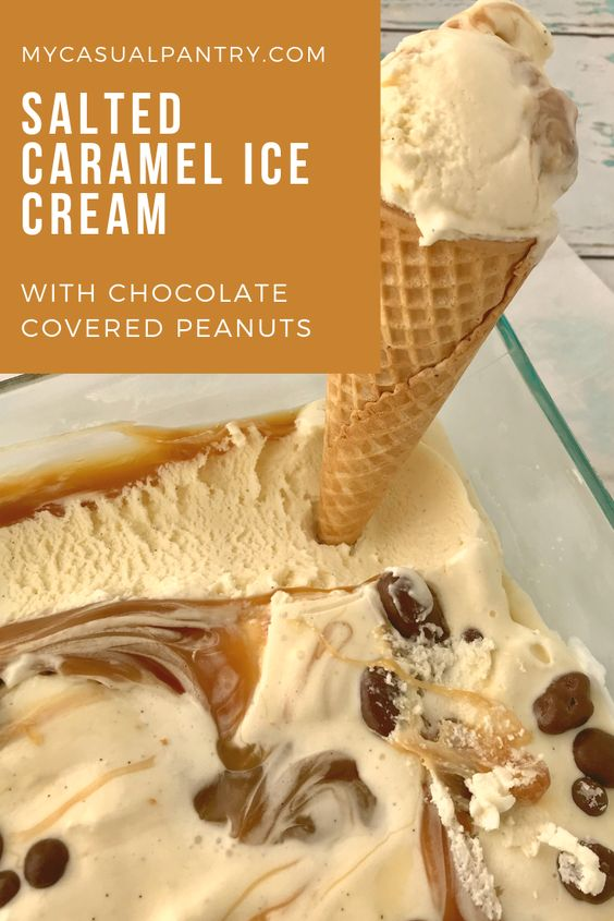 Salted Caramel Ice Cream with Chocolate Covered Peanuts