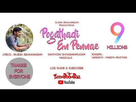 Pogaathadi En Pennae Rajesh Jeevaanandam Gramathu Pasanga Youtube In 2020 Lyrics I Tunes Songs