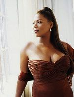 Queen Latifah; one of the most beautiful sisters out there. She made me realize I should love my body.