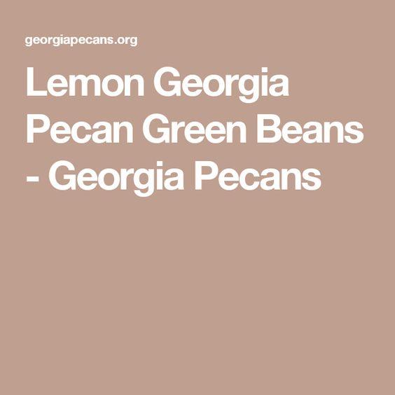Lemon Georgia Pecan Green Beans - Georgia Pecans