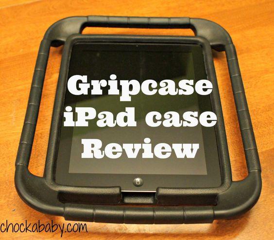 Gripcase iPad case Review - Chockababy!   Chockababy.com