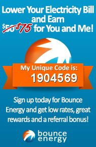 Sign up for Bounce Energy today using my unique refer-a-friend code (1904569) and we both get $75 on top of great low rates and superior rewards. You can also just follow my refer-a-friend link: http://www.bounceenergy.com/refer-a-friend/pinterest/raf/1904569.