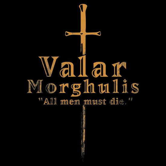 valar morghulis the contrast of colour within the font is