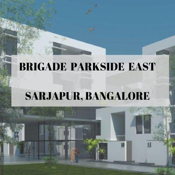 Brigade Parkside East Bangalore