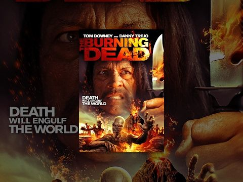 The Burning Dead Full Horror Movie Youtube Newest Horror Movies Horror Movies Suspense Thriller