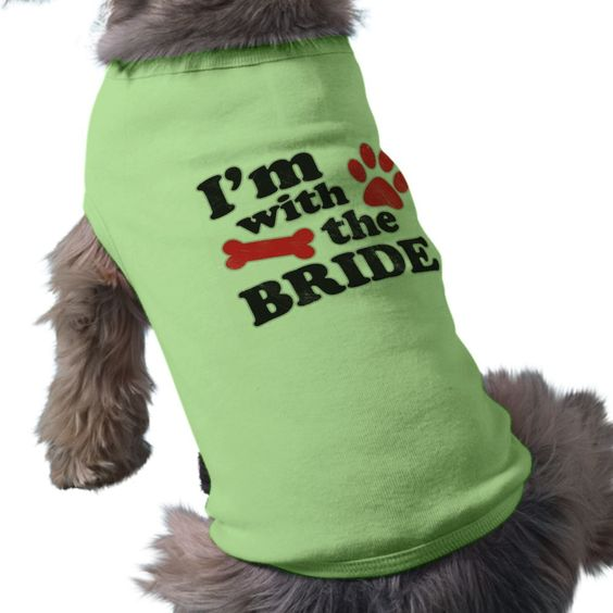 I'm With The Bride Dog Tee Wedding T-Shirt from Zazzle.com