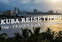 Kuba Reisetipps & Infos – Alle Fragen und Antworten zum Kuba Urlaub (FAQ)