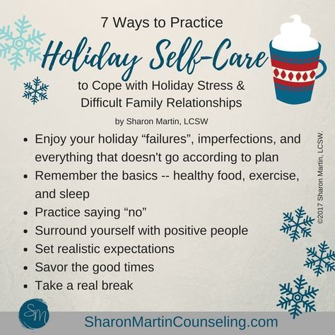 Are you dreading holiday stress and dealing with difficult family members this holiday season? The holidays are stressful for many of us. Self-care can help! 7 Ways to Practice Holiday Self Care from Sharon Martin, LCSW, counselor in San Jose.