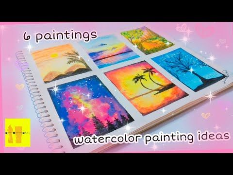 6 Watercolor Paintings Ideas Easy Watercolor Paintings Ideas