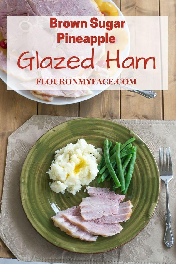 Holiday dinner Brown Sugar Pineapple Glazed Ham recipe via flouronmyface.com