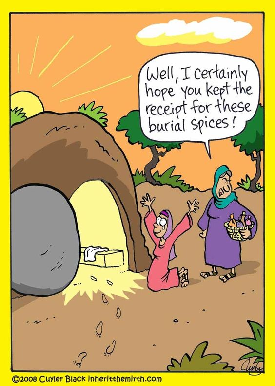 "Resurrection - Faith Humor from ""What's That Funny Look on Your Faith?:Inherit the Mirth"" by Cuyler Black:"