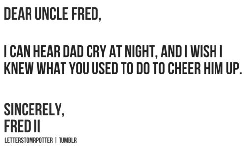 This almost made me start to cry.  RIP Fred. <3