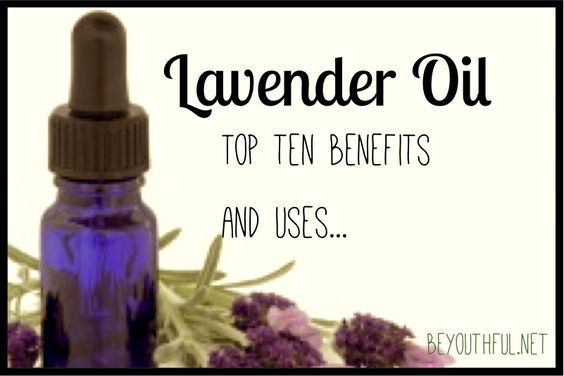 Top ten uses and benefits of lavender oil.