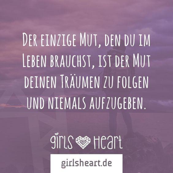 folge immer deinen träumen! mehr sprüche auf: www.girlsheart.de
