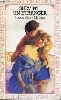 BERRY MCCUE NOELLE - Survint un etranger - 1984 - poche