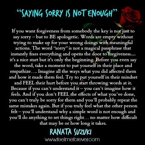 """Quotes About Saying Sorry And Not Meaning It: """"The Word """"sorry"""" Is Not A Magical Passphrase That"""