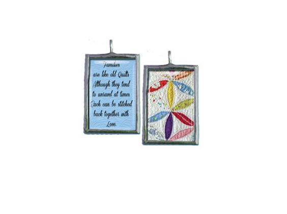 """Custom Quilt Pendant Quote """" Families are like old quilts...  Customize with your own quilt photo"""