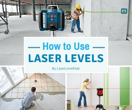 How To Use Laser Level The Complete Guides To Laser Level Uses Laser Levels Hanging Pictures Headboard Curtains