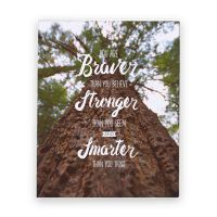 You Are Braver Than You Believe Canvas