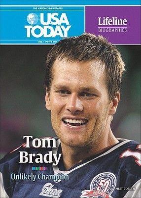 Tom Brady: Unlikely Champion