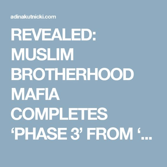 REVEALED: MUSLIM BROTHERHOOD MAFIA COMPLETES 'PHASE 3' FROM 'THE PLAN', INFILTRATES AMERICA'S FAMILY COURT SYSTEM. 2 MORE 'PHASES' TO GO…Commentary By Adina Kutnicki | Adina Kutnicki