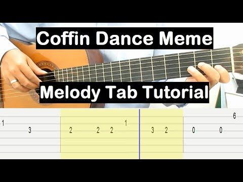 Coffin Dance Meme Guitar Lesson Melody Tab Tutorial Guitar Lessons For Beginners Youtube Guitar Lessons For Beginners Guitar Lessons Guitar Tutorial