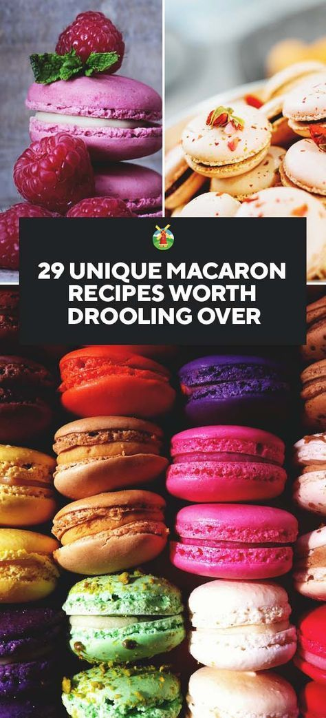 29 Unique Macaron Recipes Worth Drooling Over