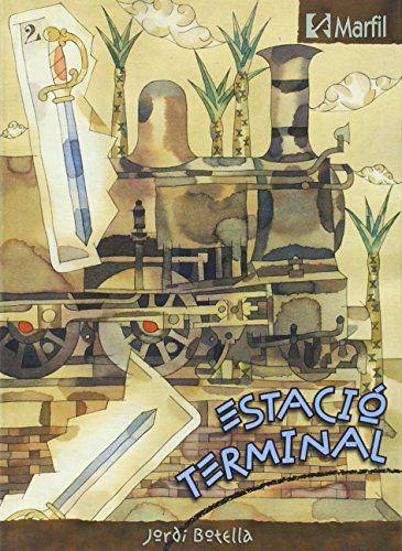 Estació terminal (Narrativa Secundaria) de Jordi Botella http://www.amazon.es/dp/8426810683/ref=cm_sw_r_pi_dp_muRywb1GXMA7K