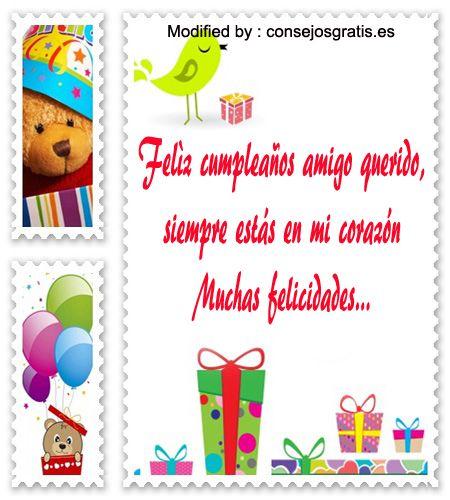 descargar bonitas frases de cumpleaños para mi amigo,descargar bonitos saludos de cumpleaños para mi amigo: http://www.consejosgratis.es/mensajes-de-cumpleanos-para-mi-amigo/