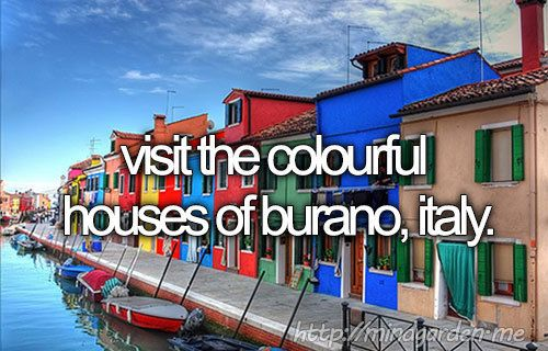 Visit the colourful houses of burano, Italy.